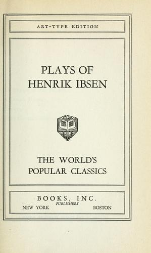 Plays of Henrik Ibsen.