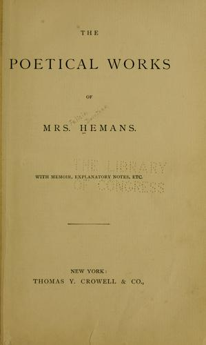 The poetical works of Mrs. Hemans.