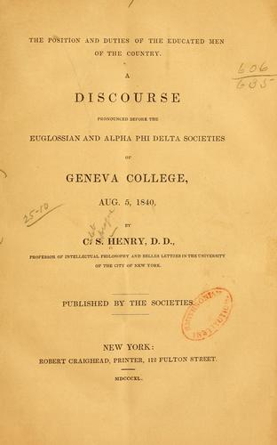The position and duties of the educated men of the country by C. S. Henry