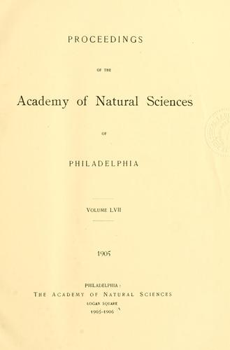 Proceedings of the Academy of Natural Sciences of Philadelphia, Volume 57