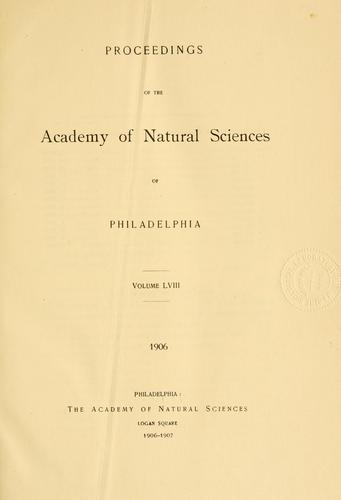 Proceedings of the Academy of Natural Sciences of Philadelphia, Volume 58