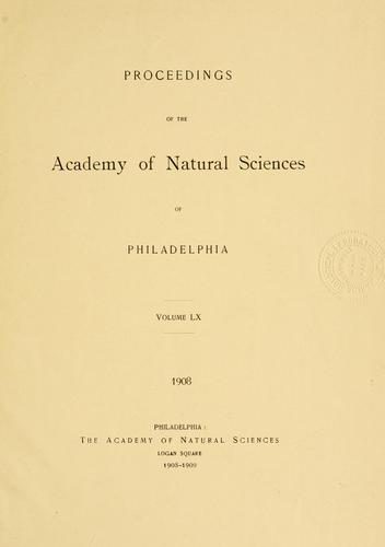 Proceedings of the Academy of Natural Sciences of Philadelphia, Volume 60