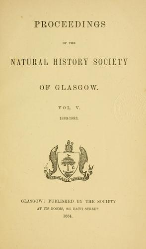 Proceedings of the Natural History Society of Glasgow.