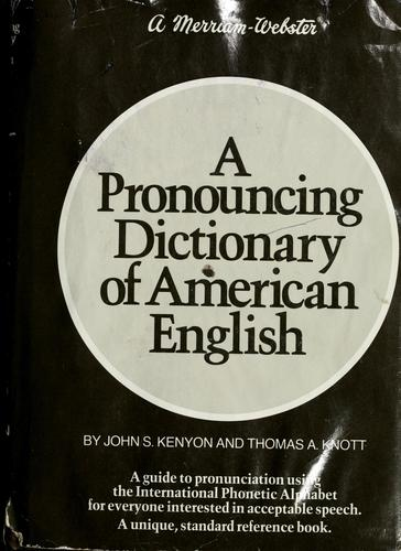 Download A pronouncing dictionary of American English