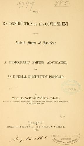 Download The reconstruction of the government of the United States of America