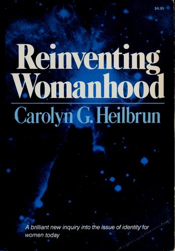Download Reinventing womanhood