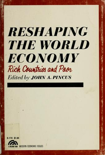 Reshaping the world economy