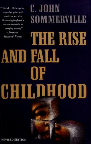 Download The rise and fall of childhood