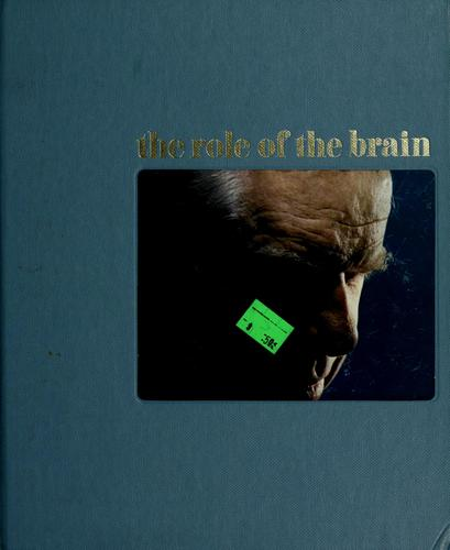The role of the brain by Ronald H. Bailey