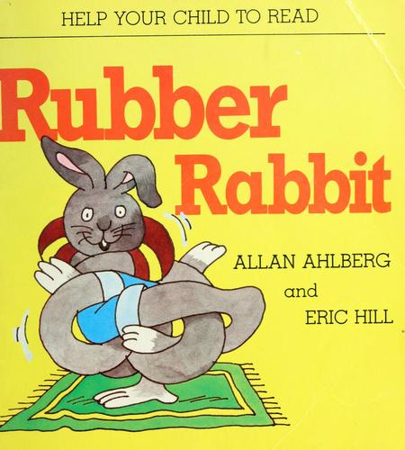 Rubber rabbit by Allan Ahlberg