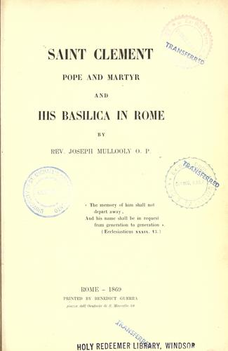 Download Saint Clement, pope and martyr, and his basilica in Rome.