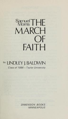 Samuel Morris & the march of faith by Lindley J. Baldwin