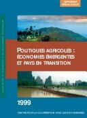 Politiques Agricoles : ?Conomies ?Mergentes Et Pays En Transition by Organisation for Economic Co-Operation and Development