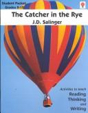 The Catcher in the Rye (Novel Units Guides) by J. D. Salinger