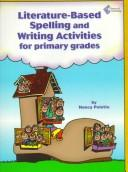 Download Literature-Based Spelling and Writing Activities for Primary Grades