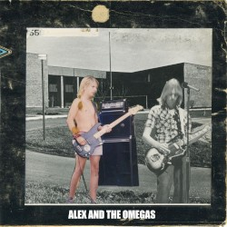 Alex and the Omegas by Guided by Voices