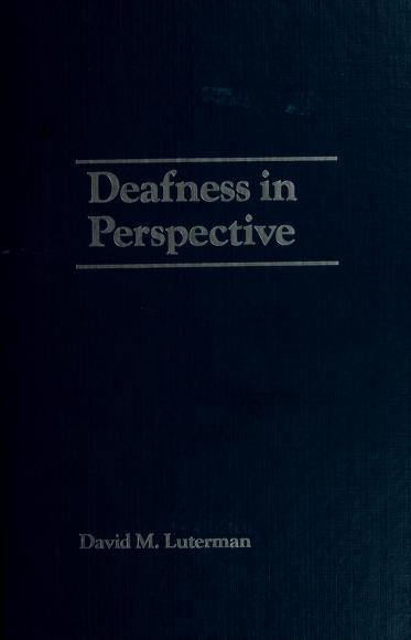 Deafness in perspective by edited by David M. Luterman.