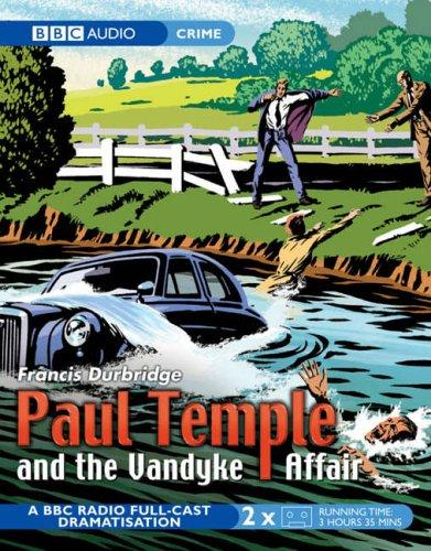 Paul Temple and the Vandyke Affair by Francis Durbridge