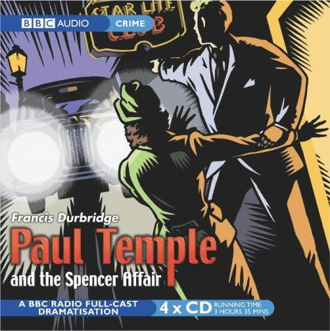 Paul Temple and the Spencer Affair by Francis Durbridge