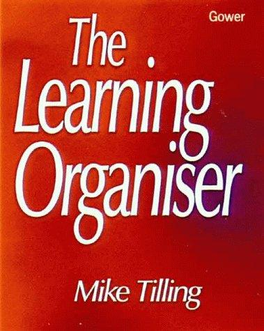 The Learning Organizer by Mike Tilling