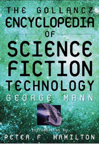 The Gollancz Encyclopedia of SF Technology by George Mann
