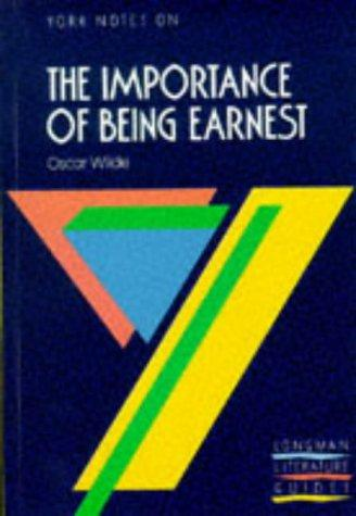 "York Notes on Oscar Wilde's ""Importance of Being Earnest"" by Christopher S. Nassaar"