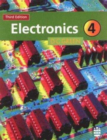 Electronics 4 by D.C. Green