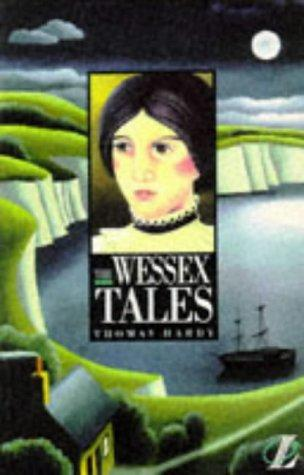 Wessex Tales by Hardy, Thomas Hardy