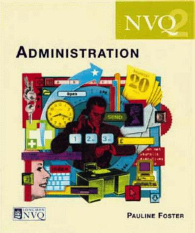 NVQ Administration by Pauline Foster