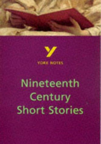 York Notes on Nineteenth Century Short Stories by Sarah Rowbotham
