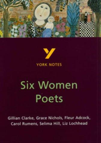 York Notes on Six Women Poets by James Sale