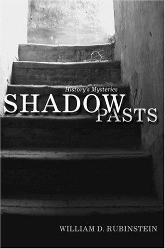 Shadow Pasts by William D Rubinstein