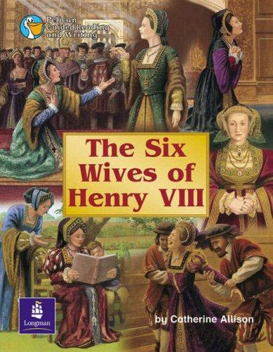 The Wives of Henry VIII (PGRW) by C. Allison
