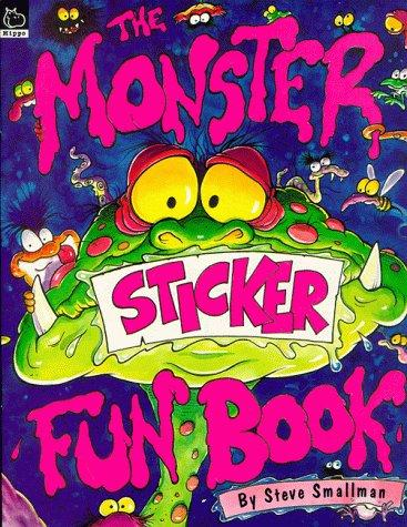The Monster Sticker Fun Book (Activity Books S.) by Steve Smallman