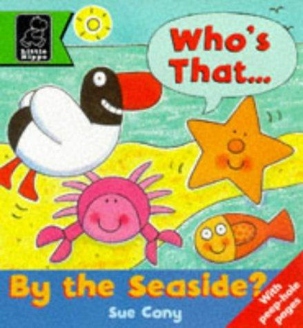 Who's That by the Seaside? (Play with S.) by Sue Cony