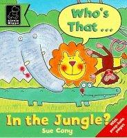 Who's That in the Jungle? (Play with S.) by Sue Cony
