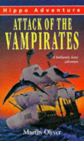 Attack of the Vampirates by Martin Oliver