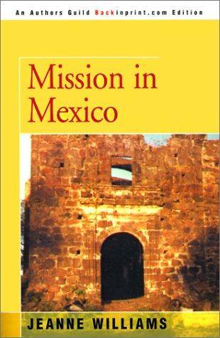 Mission in Mexico by Jeanne Williams