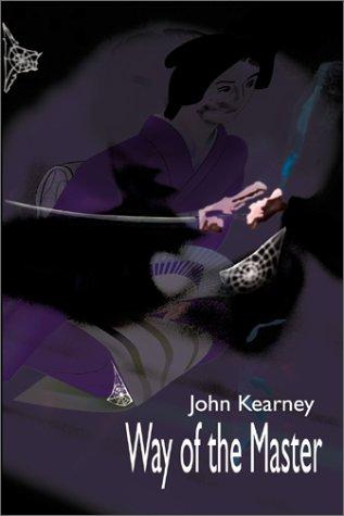 Way of the Master by John Kearney