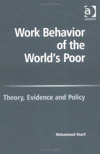 Work Behavior of the World's Poor by Mohammed Sharif