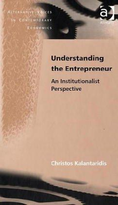 Understanding the Entrepreneur by Christos Kalantaridis