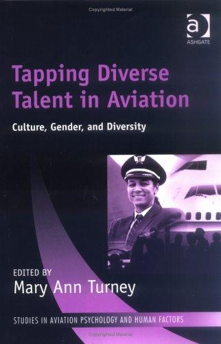 Tapping Diverse Talent in Aviation by Mary Ann Turney