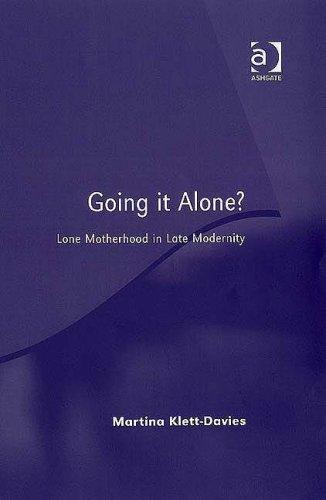 Going It Alone? by Martina Klett-davies