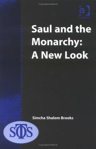 Saul And the Monarchy by Simcha Shalom Brooks