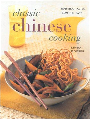 Classic Chinese Cooking
