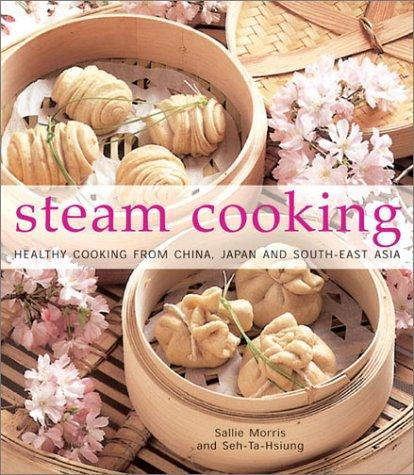 Steam Cooking by Sallie Morris