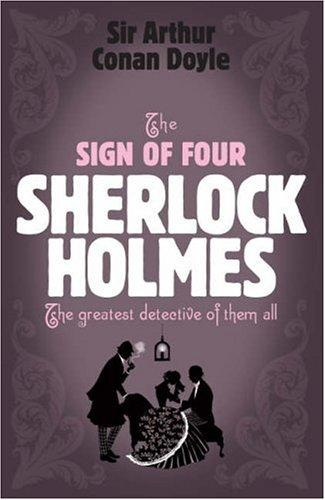 The Sign of Four (Sherlock Holmes (Headline)) by Arthur Conan Doyle