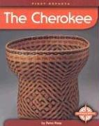 The Cherokee (First Reports-Native Americans) by Petra Press