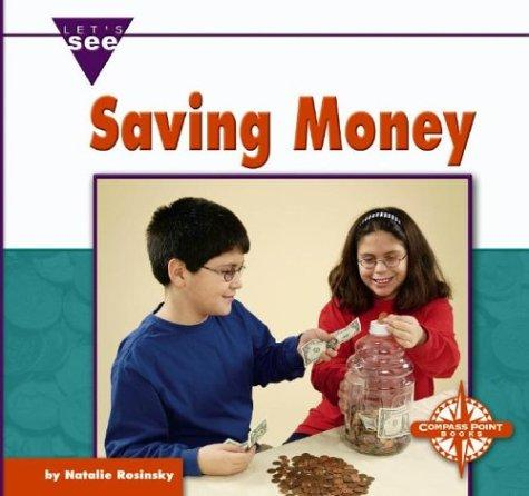 Image 0 of Saving Money (Let's See Library: Economics)
