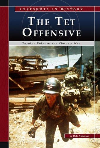 The Tet Offensive by Dale Anderson